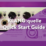 KLANG:quelle | Quick Start Guide