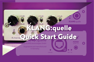 KLANG:quelle Quick Start Guide