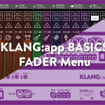 KLANG:app – The FADERS Menu