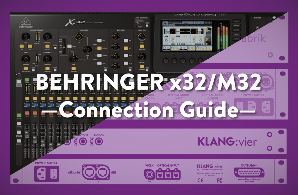 Connecting Behringer X32 Midas M32 To Klang System